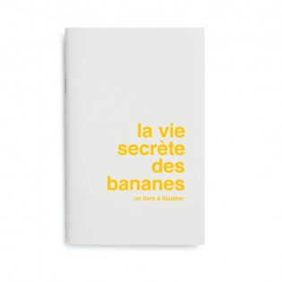"""Livre à illustrer """"La vie secrète des bananes"""""""
